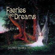 Faeries and Dreams - Stephen Rhodes